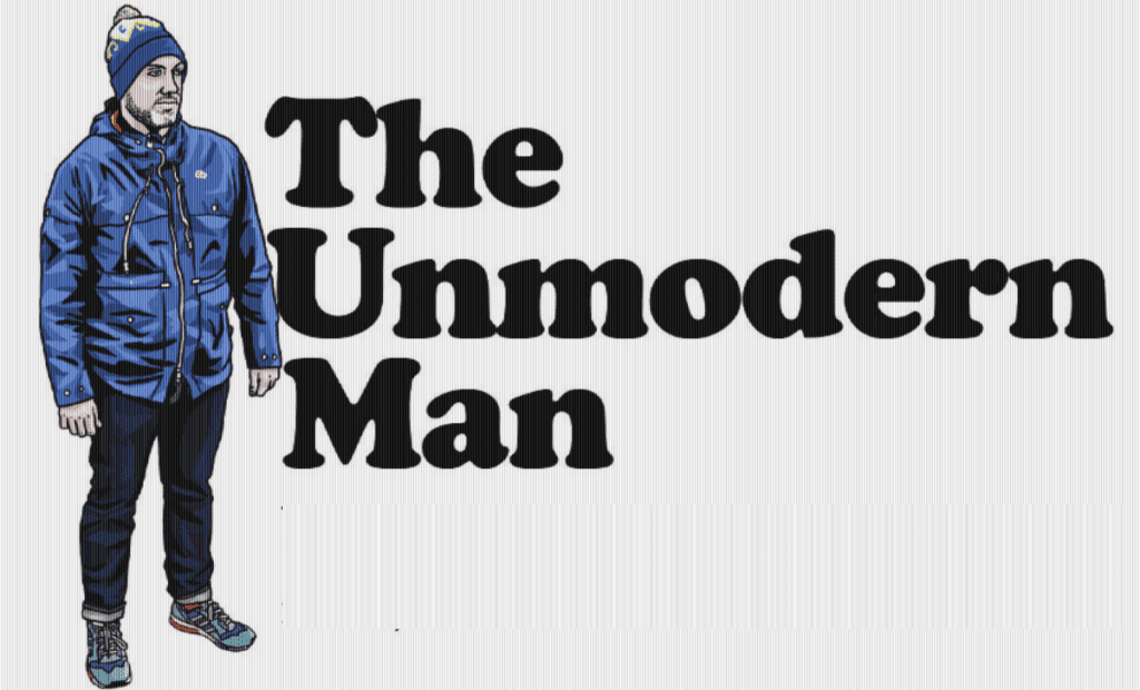 The Unmodern Man